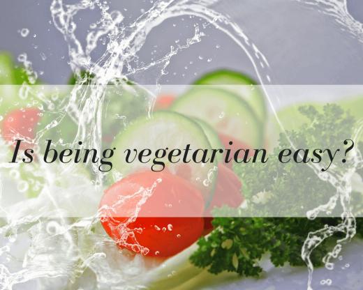 Is being vegetarian easy?